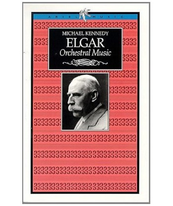 Michael Kennedy ELGAR...