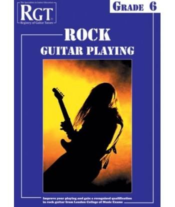 Rock Guitar Playing Grade 6