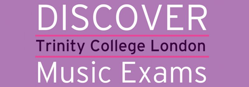APPLY FOR YOUR NEXT TRINITY MUSIC EXAM: Deadlines, Fees and Application Forms